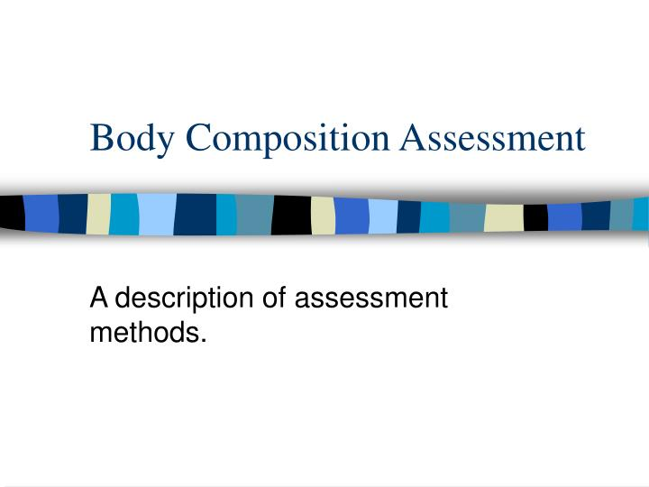 body composition assessment n.
