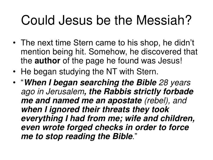 Could Jesus be the Messiah?