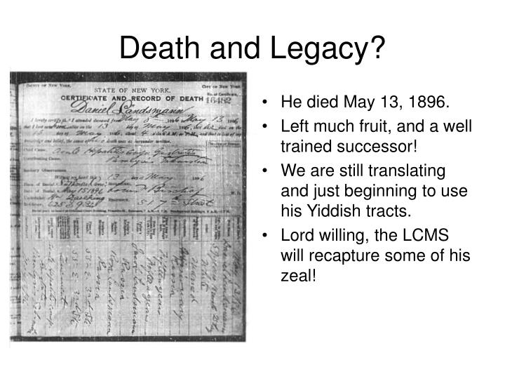Death and Legacy?