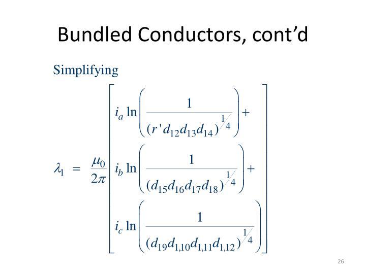 Bundled Conductors, cont'd