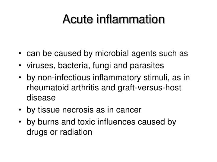 Acute inflammation