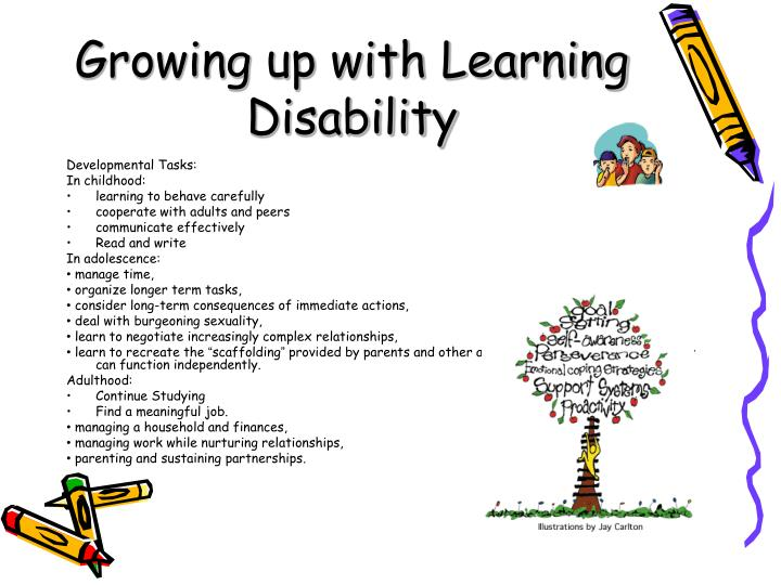 Growing up with Learning Disability