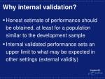 why internal validation