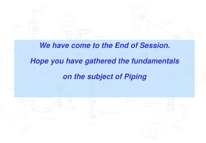 We have come to the End of Session.