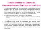 funcionalidades del sistema de comunicaciones de emergencias en el per
