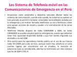 los sistema de telefon a m vil en las comunicaciones de emergencia en el per