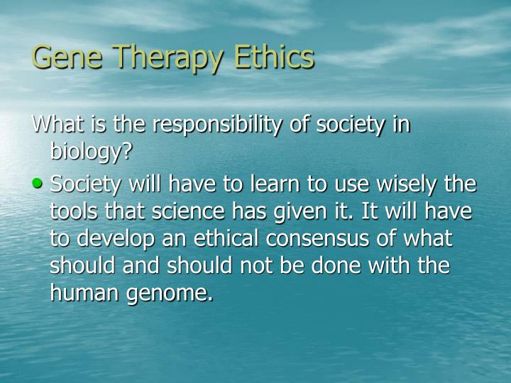 Gene Therapy Ethics