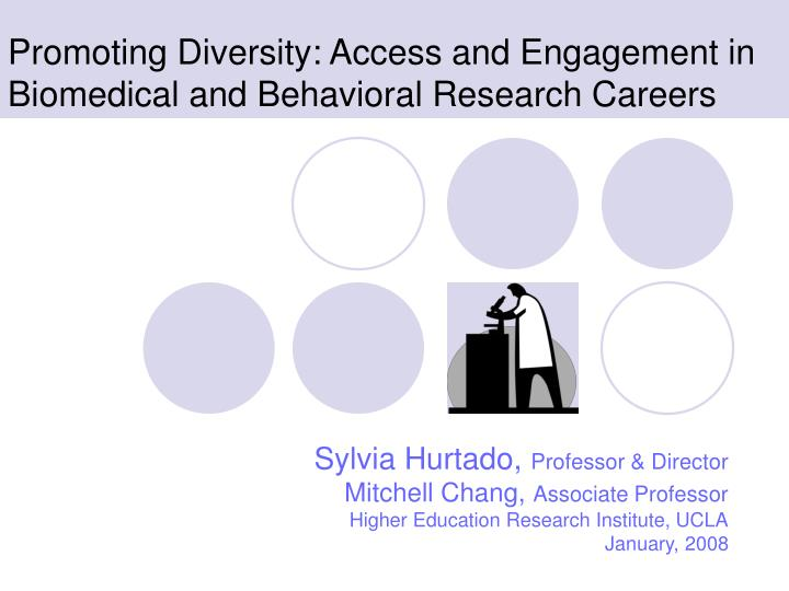 Promoting diversity access and engagement in biomedical and behavioral research careers