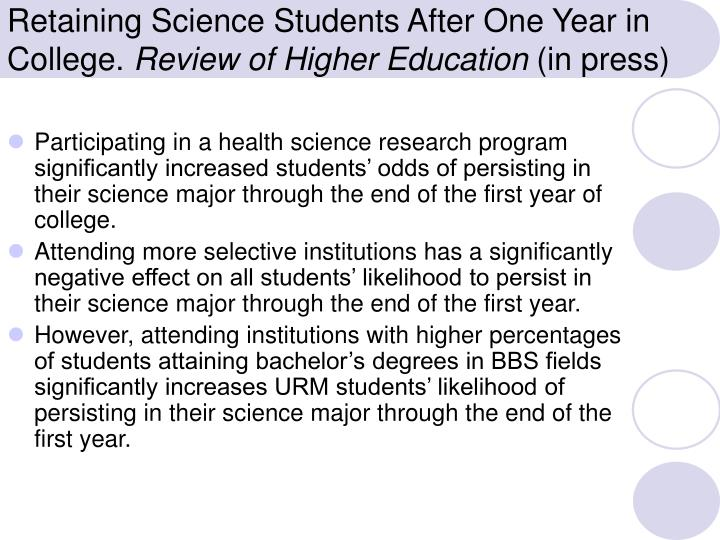 Retaining Science Students After One Year in College.