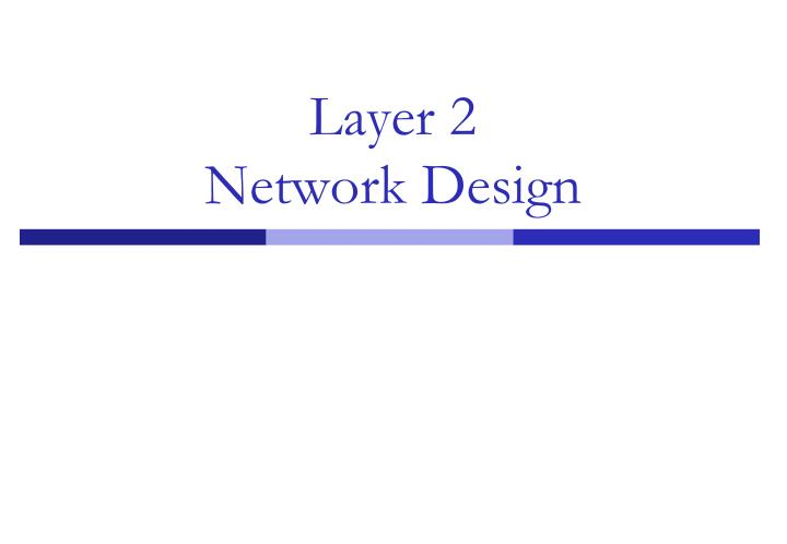 layer 2 network design n.