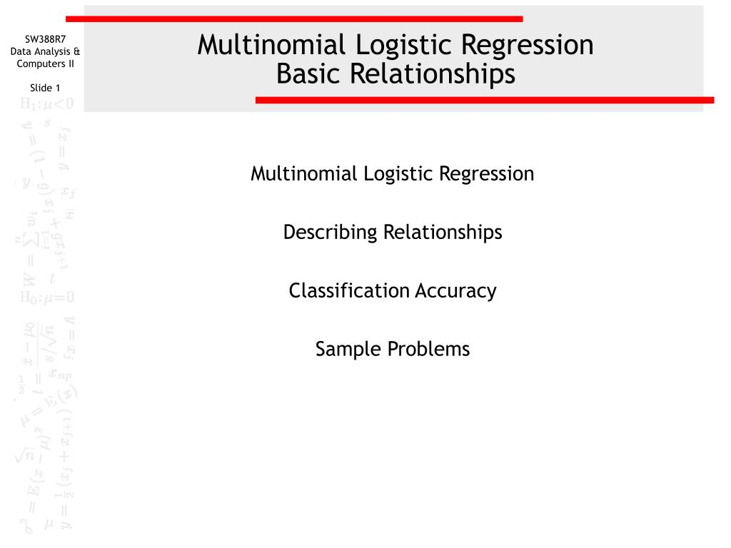 PPT - Multinomial Logistic Regression Basic Relationships