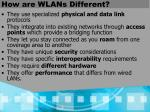 how are wlans different
