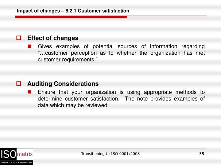 Impact of changes – 8.2.1 Customer satisfaction