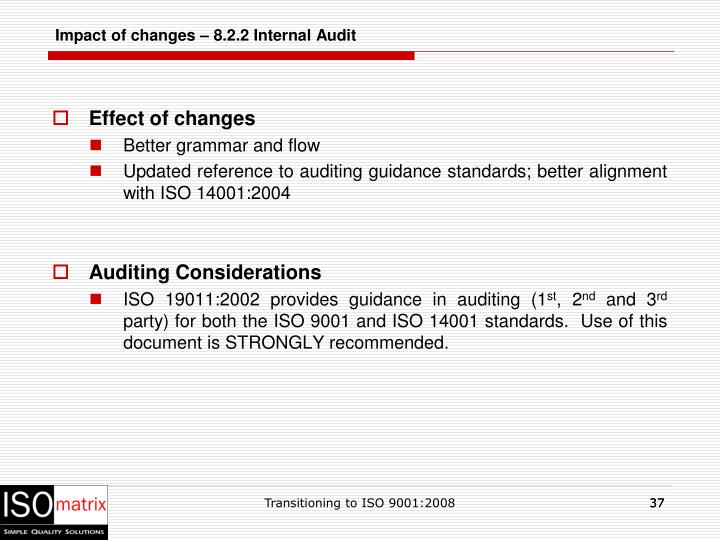 Impact of changes – 8.2.2 Internal Audit