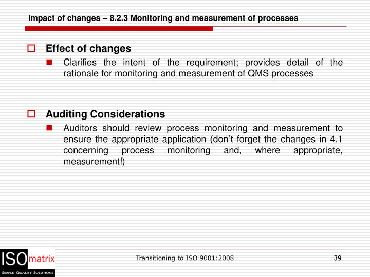 Impact of changes – 8.2.3 Monitoring and measurement of processes