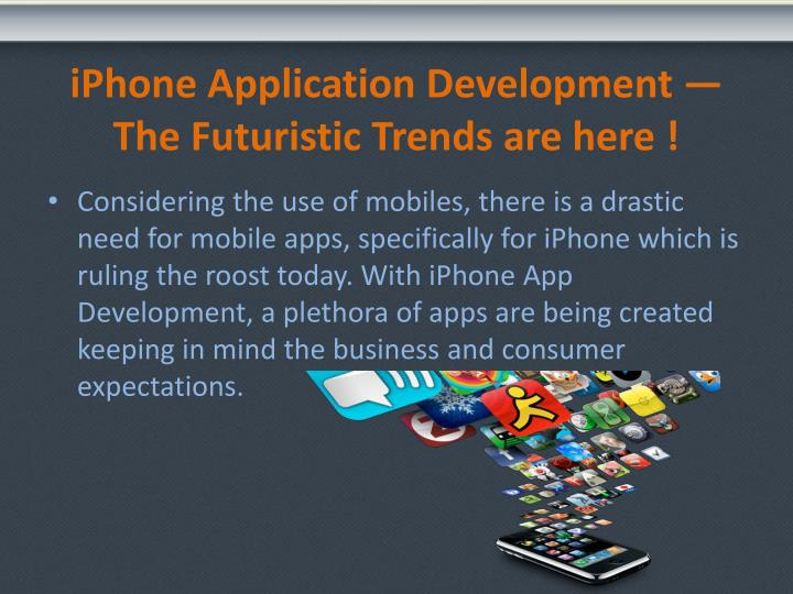 Iphone application development the futuristic trends are here2