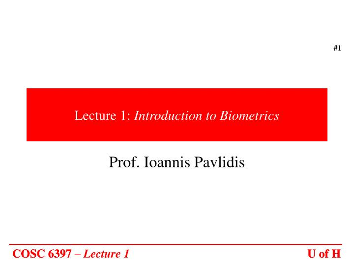 lecture 1 introduction to biometrics n.