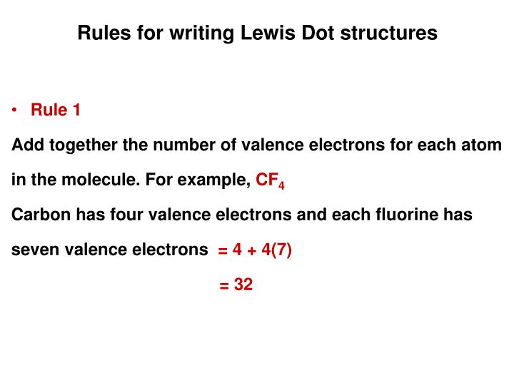 Rules for writing Lewis Dot structures