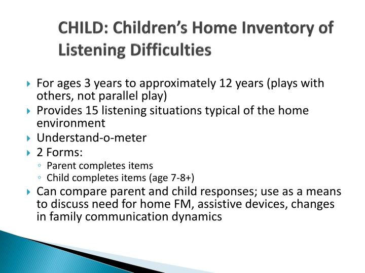 CHILD: Children's Home Inventory of Listening Difficulties