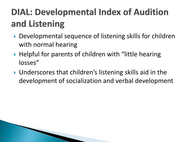 DIAL: Developmental Index of Audition and Listening