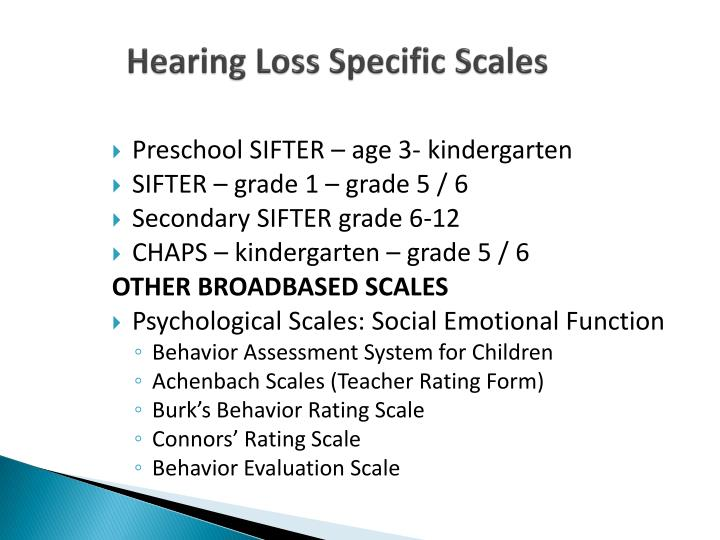 Hearing Loss Specific Scales