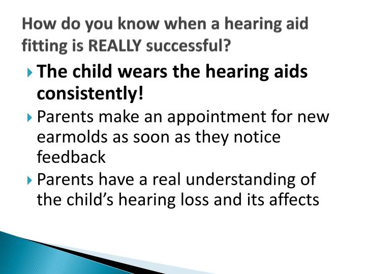 How do you know when a hearing aid fitting is REALLY successful?