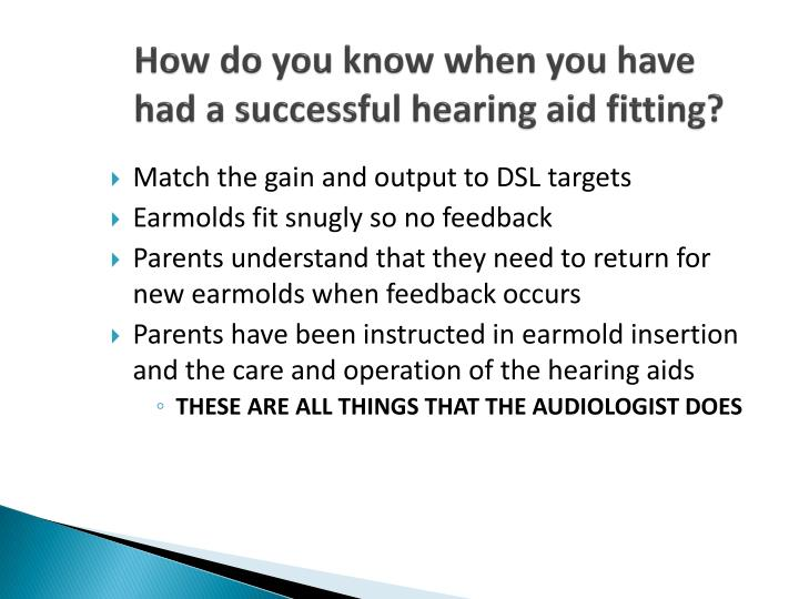 How do you know when you have had a successful hearing aid fitting