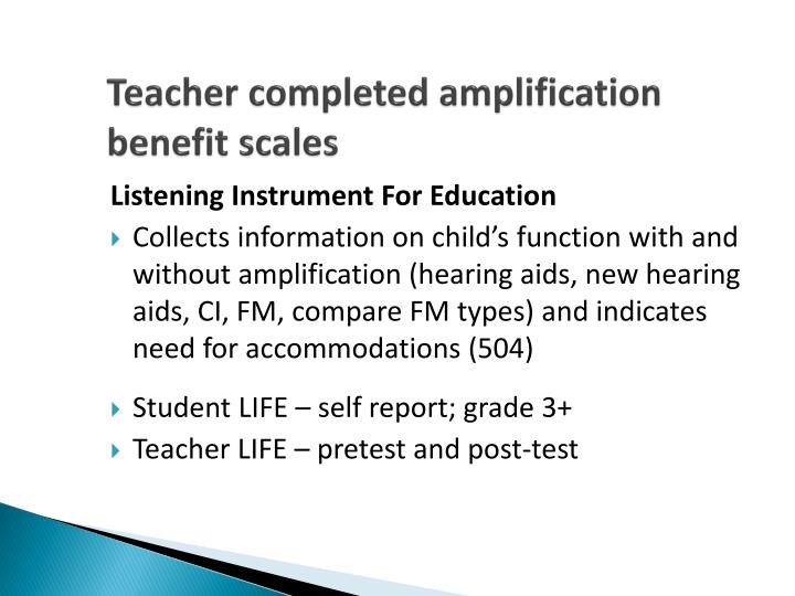 Teacher completed amplification benefit scales