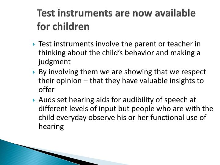 Test instruments are now available for children
