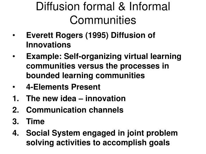 Diffusion formal & Informal Communities