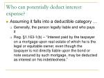 who can potentially deduct interest expense