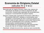 economia do dirigismo estatal s culos iv a v d c