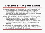 economia do dirigismo estatal