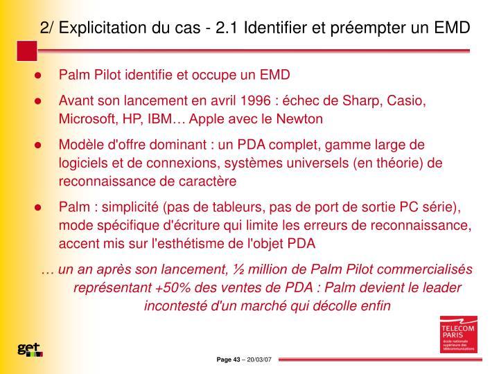 2/ Explicitation du cas - 2.1 Identifier et préempter un EMD