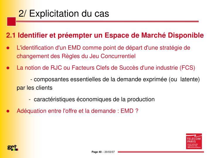 2/ Explicitation du cas