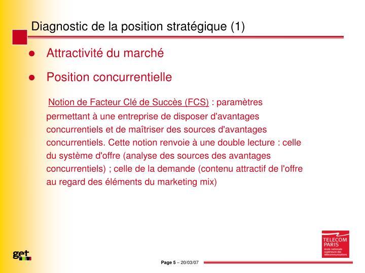 Diagnostic de la position stratégique (1)