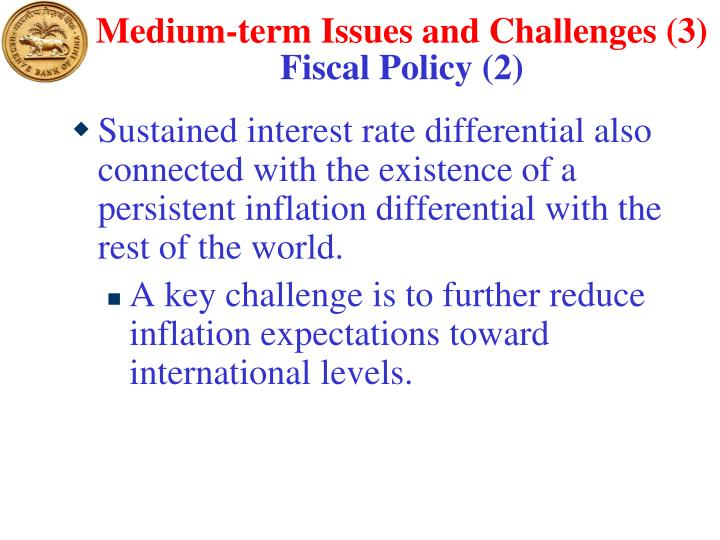 Medium-term Issues and Challenges (3)