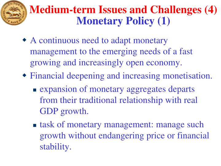 Medium-term Issues and Challenges (4)