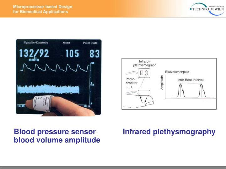 Blood pressure sensor             Infrared plethysmography