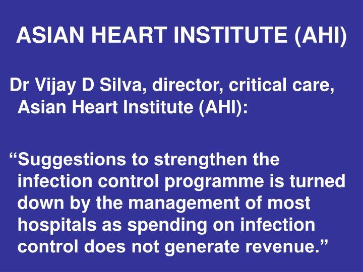 ASIAN HEART INSTITUTE (AHI)