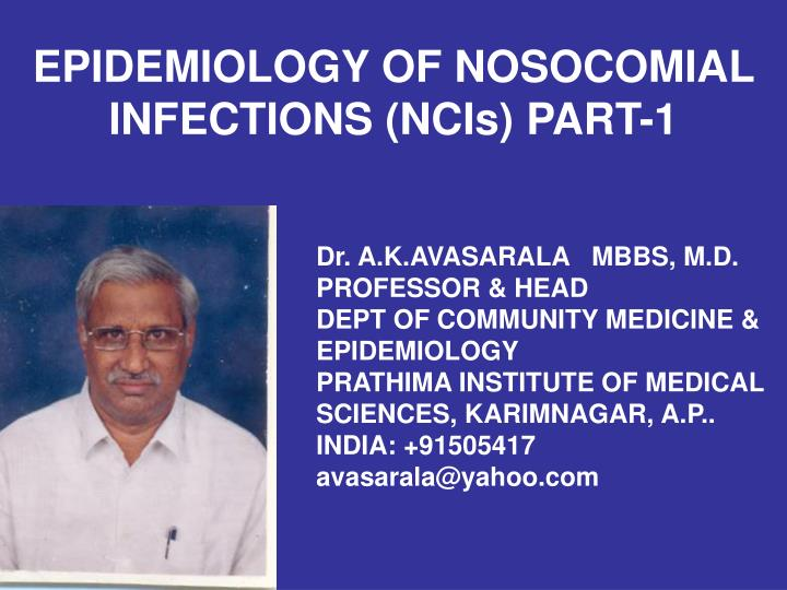 Epidemiology of nosocomial infections ncis part 1