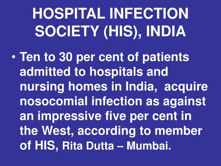 HOSPITAL INFECTION SOCIETY (HIS), INDIA