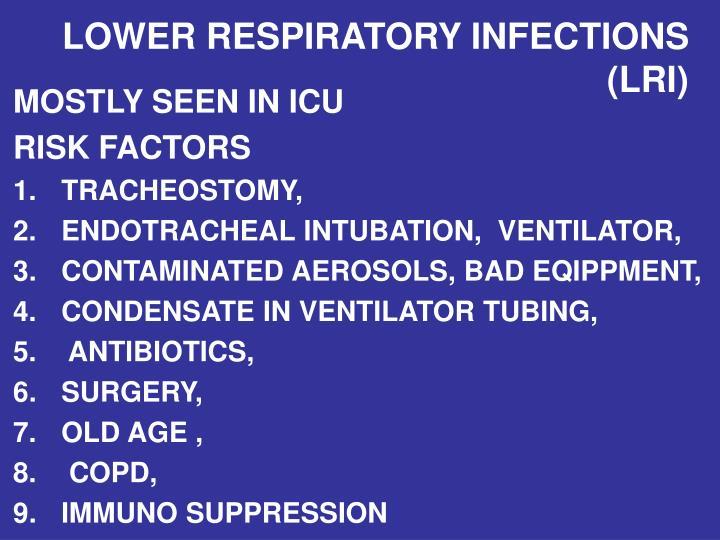 LOWER RESPIRATORY INFECTIONS   (LRI)
