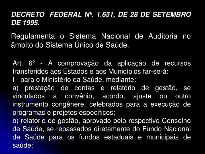 DECRETO  FEDERAL Nº. 1.651, DE 28 DE SETEMBRO DE 1995.