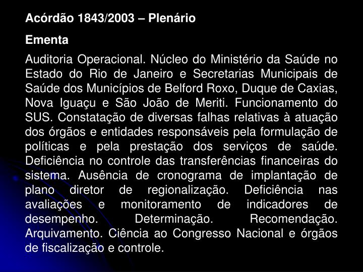Acórdão 1843/2003 – Plenário