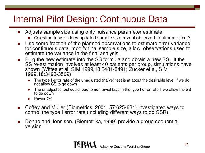 Internal Pilot Design: Continuous Data