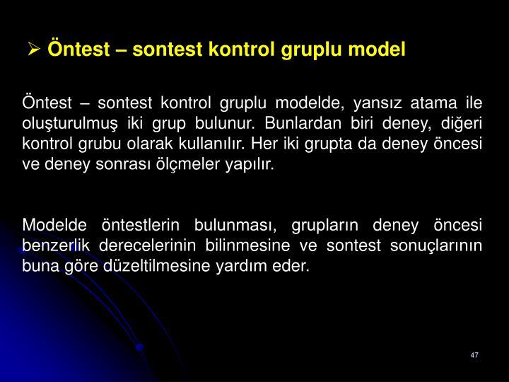 Öntest – sontest kontrol gruplu model