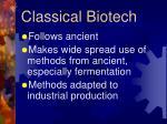 classical biotech