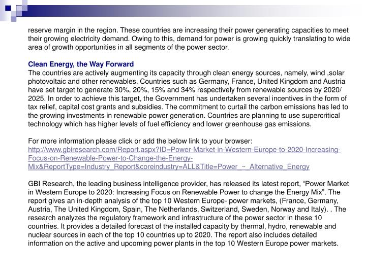 Reserve margin in the region. These countries are increasing their power generating capacities to me...