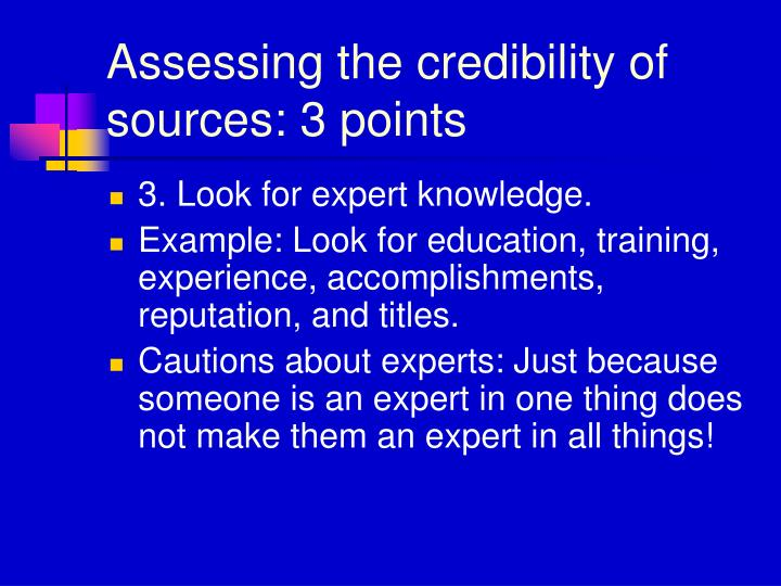 Assessing the credibility of sources: 3 points